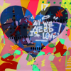 All we need is love - oeuvre de Kongo - Love is the answer